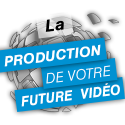 La production vidéo